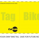 Tag  they required I used for my bike on the CalTrain.